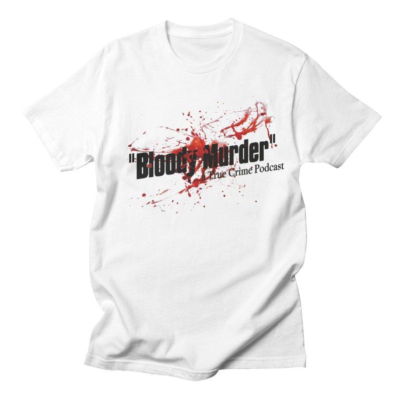 Bloody Murder Bleeding Logo Women's Unisex T-Shirt by bloodymurder's Artist Shop