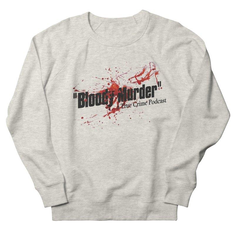 Bloody Murder Bleeding Logo Men's Sweatshirt by bloodymurder's Artist Shop