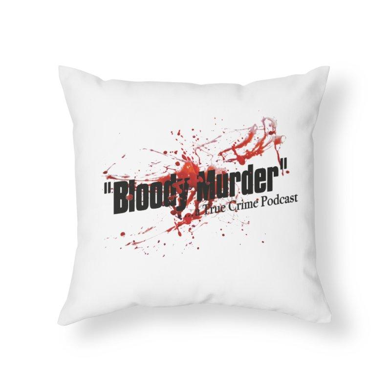Bloody Murder Bleeding Logo Home Throw Pillow by bloodymurder's Artist Shop