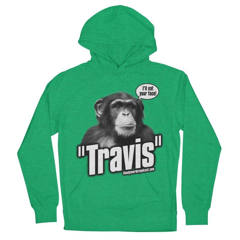 Travis the Chimp Women's Pullover Hoody by bloodymurder's Artist Shop