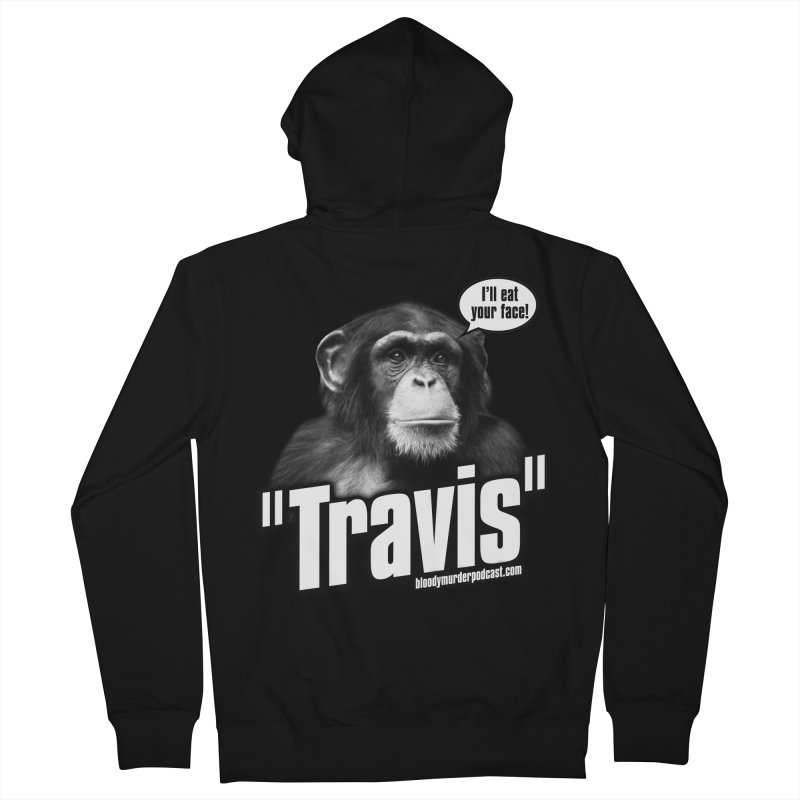 Travis the Chimp Women's Zip-Up Hoody by bloodymurder's Artist Shop