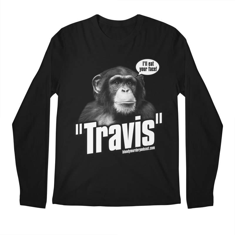 Travis the Chimp Men's Longsleeve T-Shirt by bloodymurder's Artist Shop