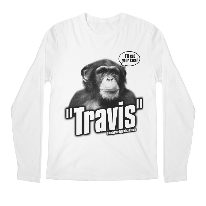 Travis the Chimp Men's Longsleeve T-Shirt by bloodymurder's Artist Shop