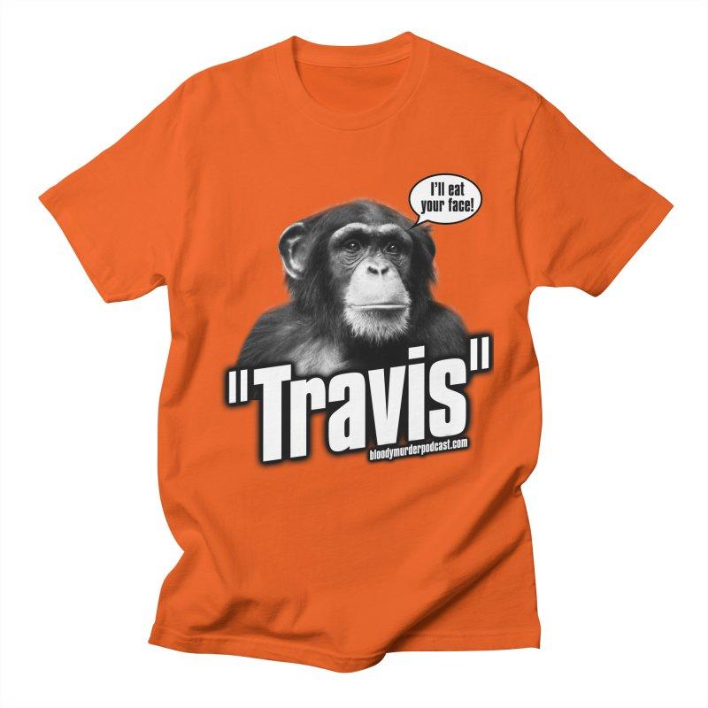 Travis the Chimp Women's Unisex T-Shirt by bloodymurder's Artist Shop
