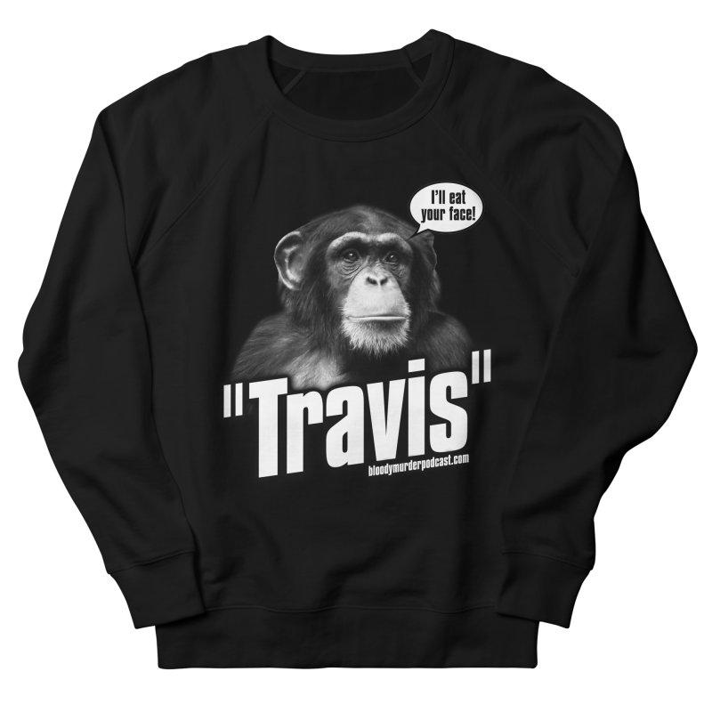 Travis the Chimp Men's Sweatshirt by bloodymurder's Artist Shop
