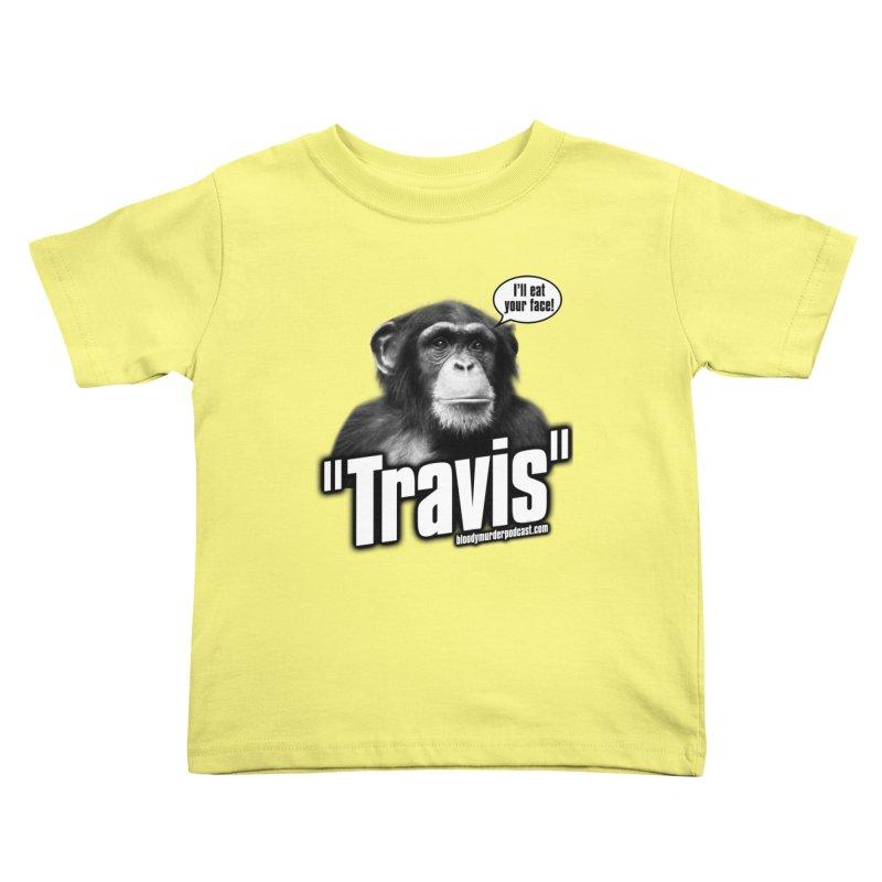 Travis the Chimp Kids Toddler T-Shirt by bloodymurder's Artist Shop