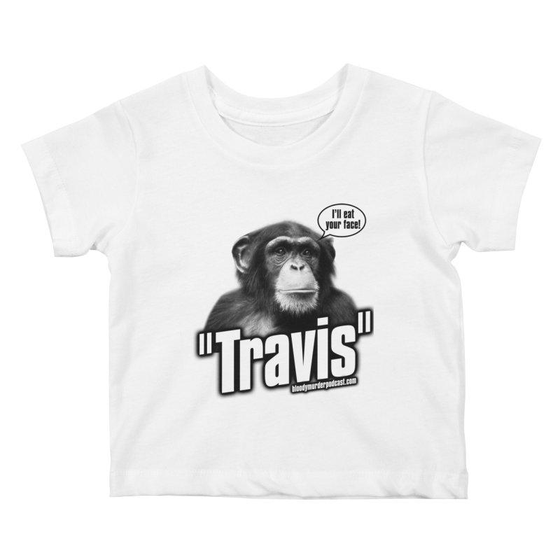 Travis the Chimp Kids Baby T-Shirt by Bloody Murder's Artist Shop