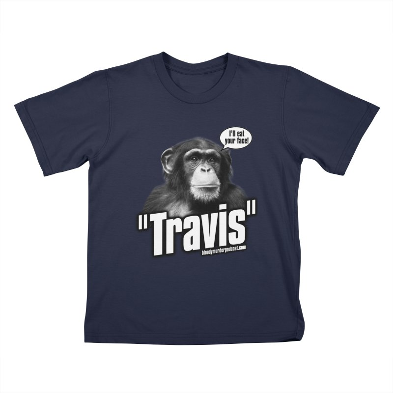 Travis the Chimp Kids T-Shirt by Bloody Murder's Artist Shop