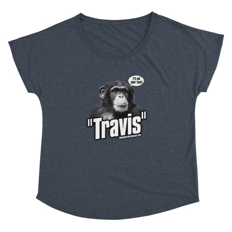 Travis the Chimp Women's Dolman by bloodymurder's Artist Shop
