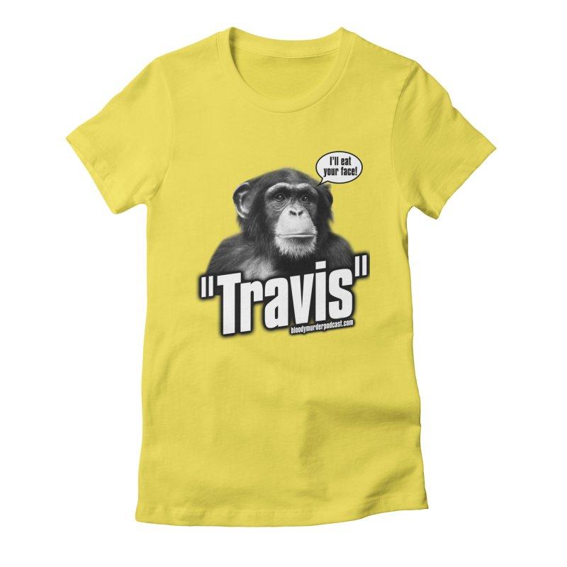 Travis the Chimp Women's Fitted T-Shirt by bloodymurder's Artist Shop