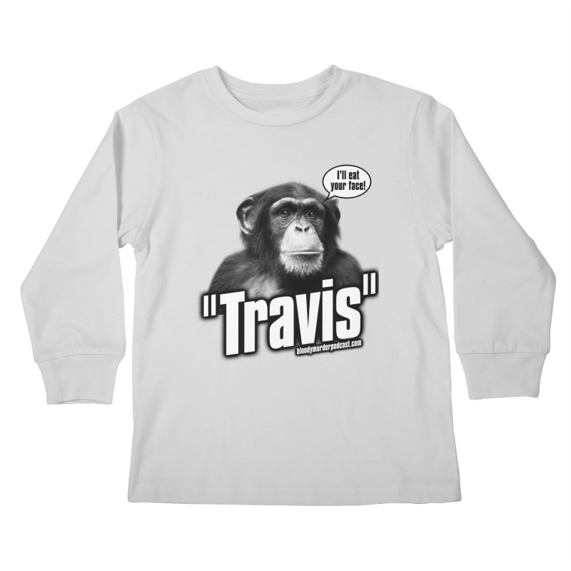 Travis the Chimp Kids Longsleeve T-Shirt by Bloody Murder's Artist Shop