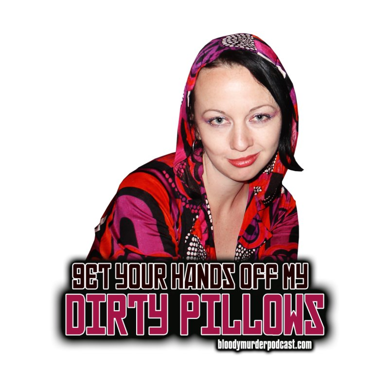 Dirty Pillows None  by bloodymurder's Artist Shop