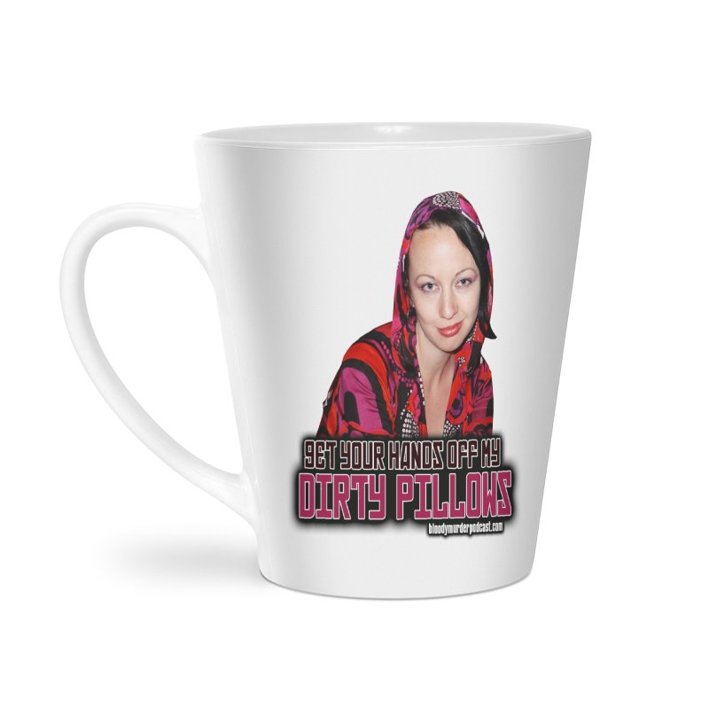 Dirty Pillows Accessories Latte Mug by Bloody Murder's Artist Shop