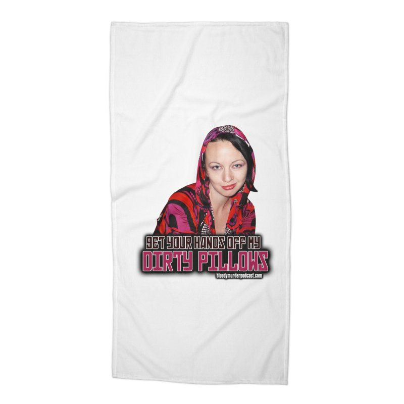 Dirty Pillows Accessories Beach Towel by bloodymurder's Artist Shop