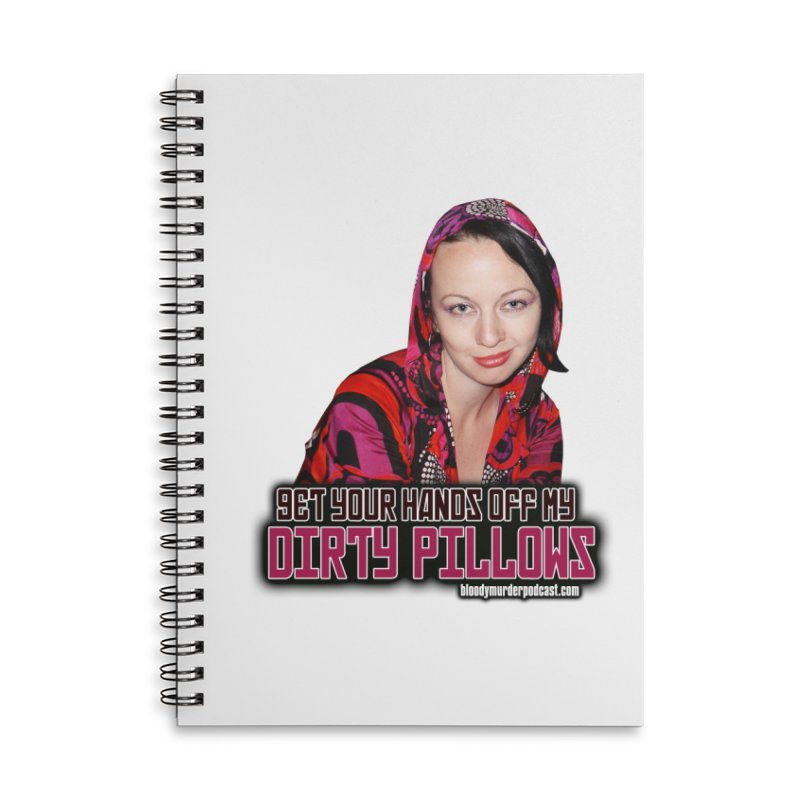 Dirty Pillows Accessories Lined Spiral Notebook by Bloody Murder's Artist Shop