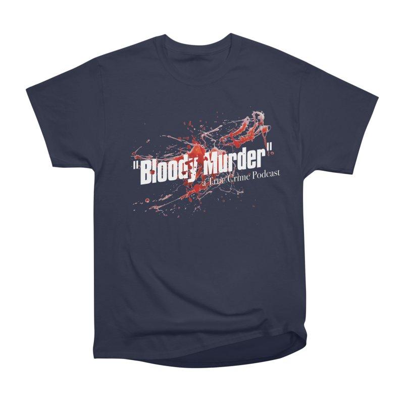 Bloody Murder Bleeding Logo White Women's Classic Unisex T-Shirt by bloodymurder's Artist Shop