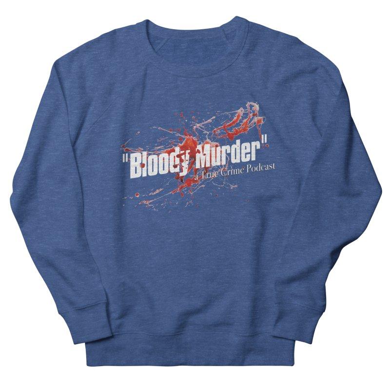 Bloody Murder Bleeding Logo White Men's Sweatshirt by bloodymurder's Artist Shop
