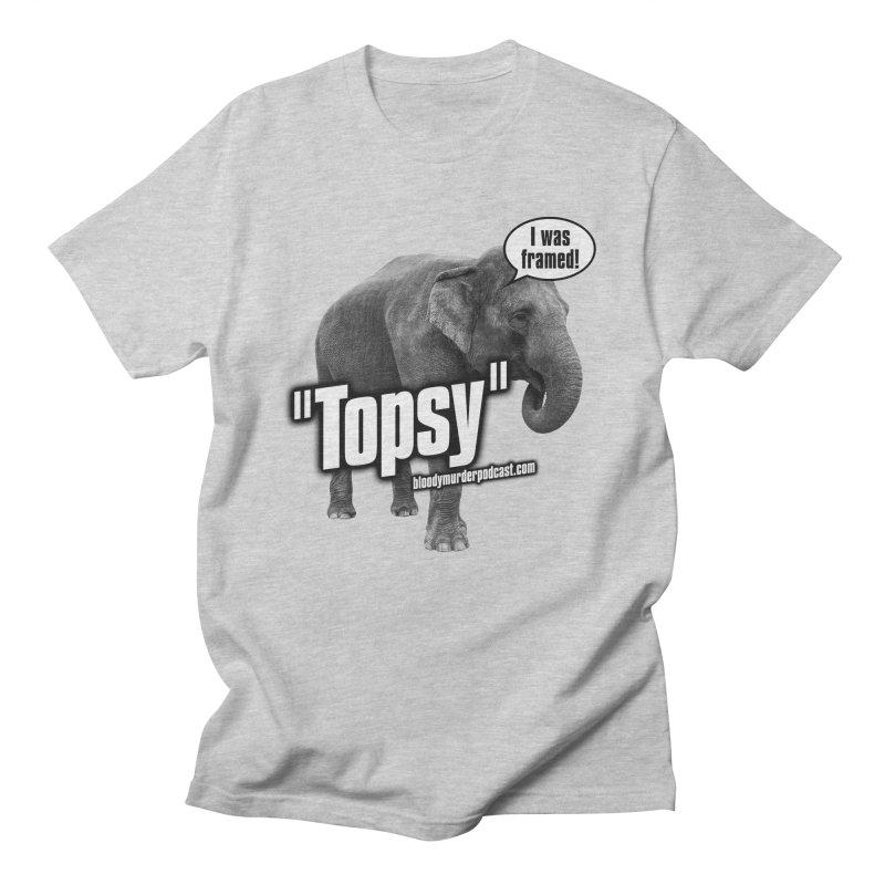Topsy the Elephant Men's T-shirt by bloodymurder's Artist Shop