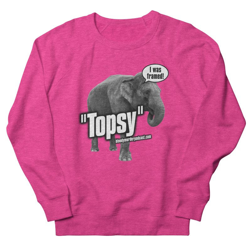 Topsy the Elephant Women's Sweatshirt by bloodymurder's Artist Shop