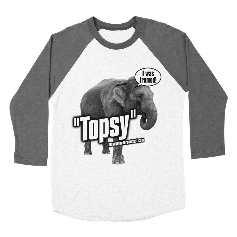 Topsy the Elephant Women's Baseball Triblend T-Shirt by bloodymurder's Artist Shop