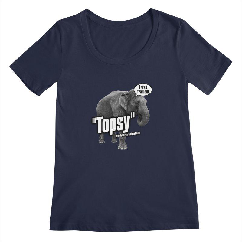 Topsy the Elephant Women's Scoopneck by bloodymurder's Artist Shop