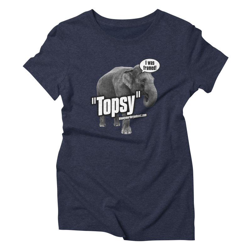 Topsy the Elephant Women's Triblend T-shirt by bloodymurder's Artist Shop