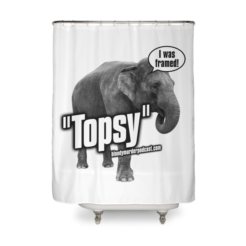 Topsy the Elephant Home Shower Curtain by bloodymurder's Artist Shop