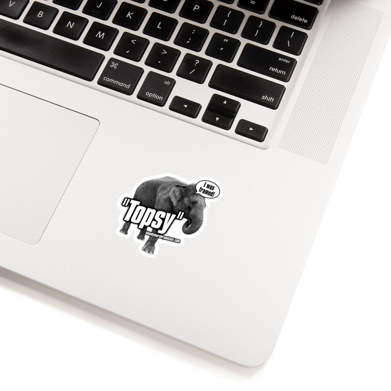 Topsy the Elephant Accessories Sticker by Bloody Murder's Artist Shop