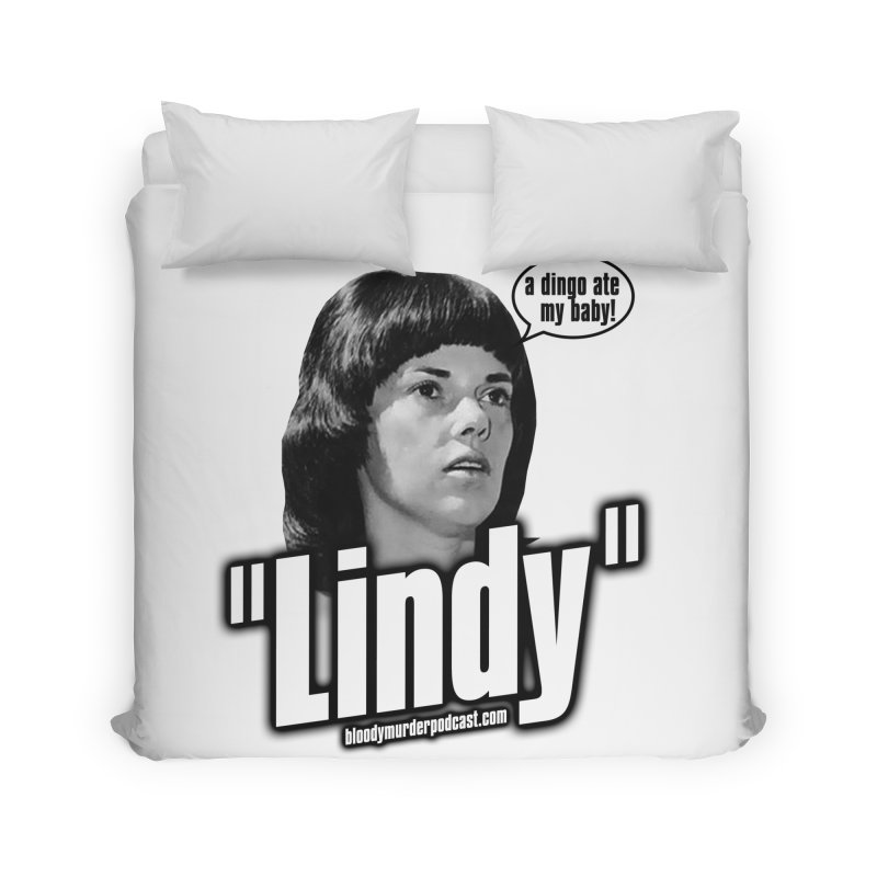 Lindy Home Duvet by bloodymurder's Artist Shop