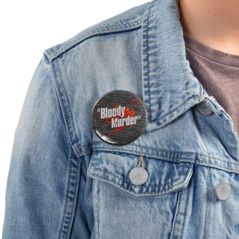 Bloody Murder Bleeding Logo White Accessories Button by Bloody Murder's Artist Shop