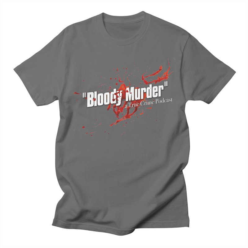 Bloody Murder Bleeding Logo White Women's Regular Unisex T-Shirt by bloodymurder's Artist Shop