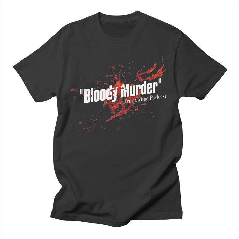 Bloody Murder Bleeding Logo White Women's Regular Unisex T-Shirt by Bloody Murder's Artist Shop