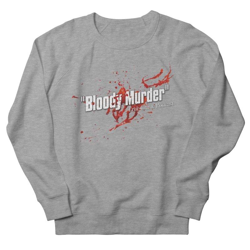Bloody Murder Bleeding Logo White Men's French Terry Sweatshirt by bloodymurder's Artist Shop