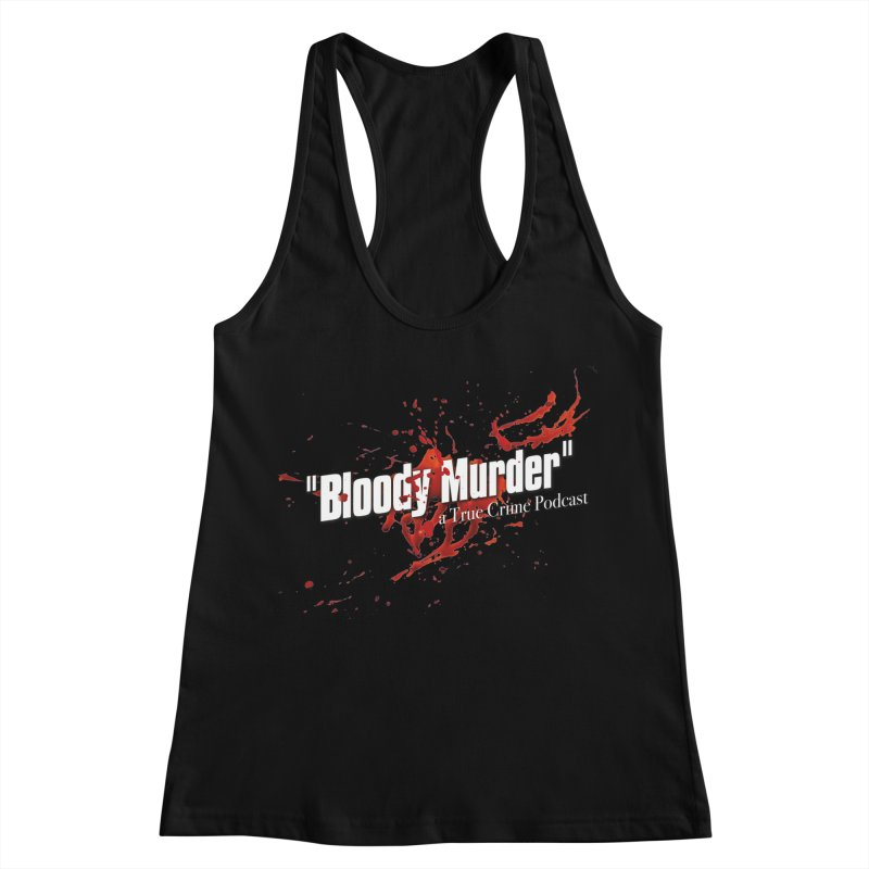Bloody Murder Bleeding Logo White Women's Racerback Tank by Bloody Murder's Artist Shop