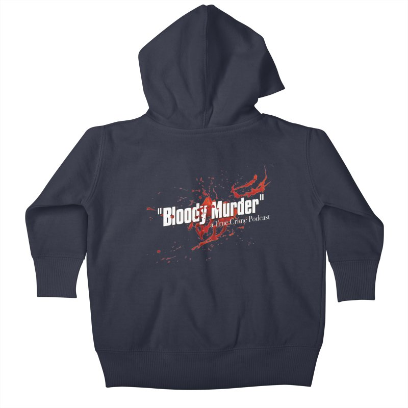 Bloody Murder Bleeding Logo White Kids Baby Zip-Up Hoody by bloodymurder's Artist Shop