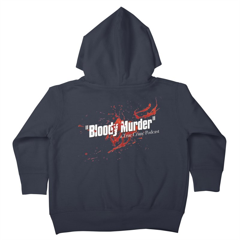 Bloody Murder Bleeding Logo White Kids Toddler Zip-Up Hoody by Bloody Murder's Artist Shop