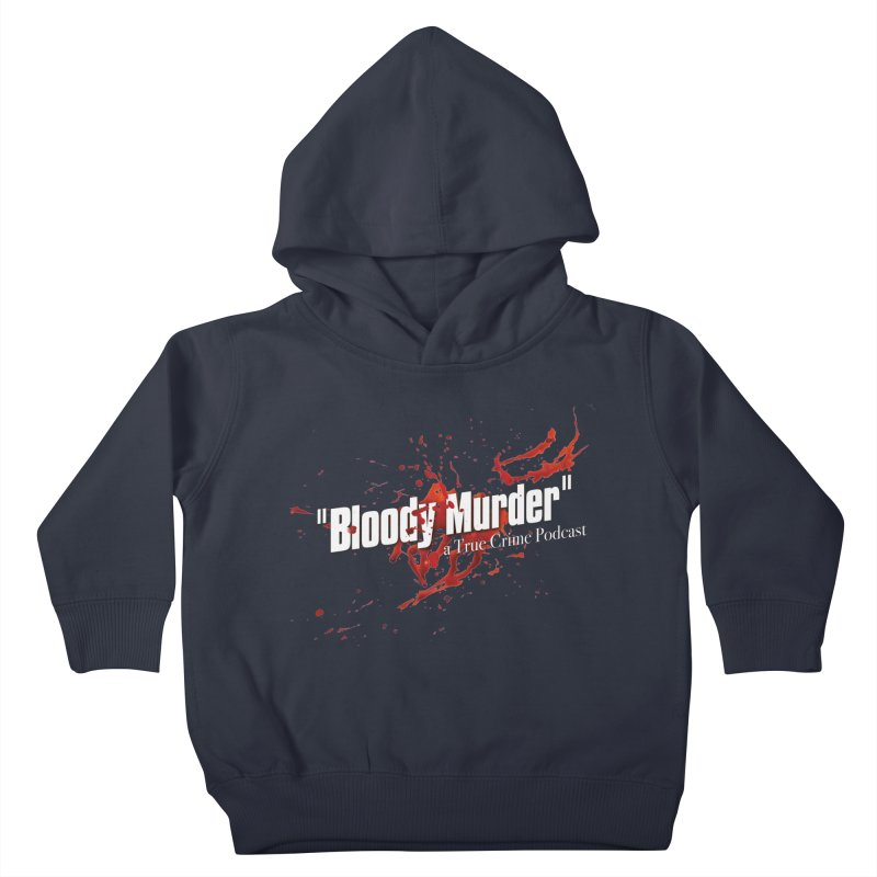 Bloody Murder Bleeding Logo White Kids Toddler Pullover Hoody by Bloody Murder's Artist Shop