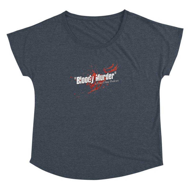 Bloody Murder Bleeding Logo White Women's  by bloodymurder's Artist Shop
