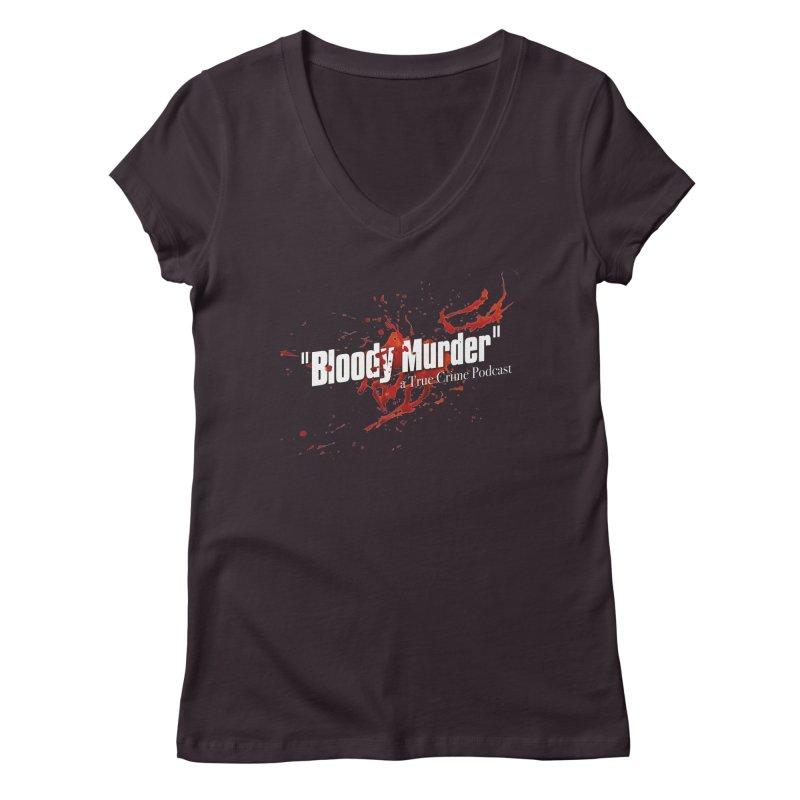 Bloody Murder Bleeding Logo White Women's V-Neck by bloodymurder's Artist Shop