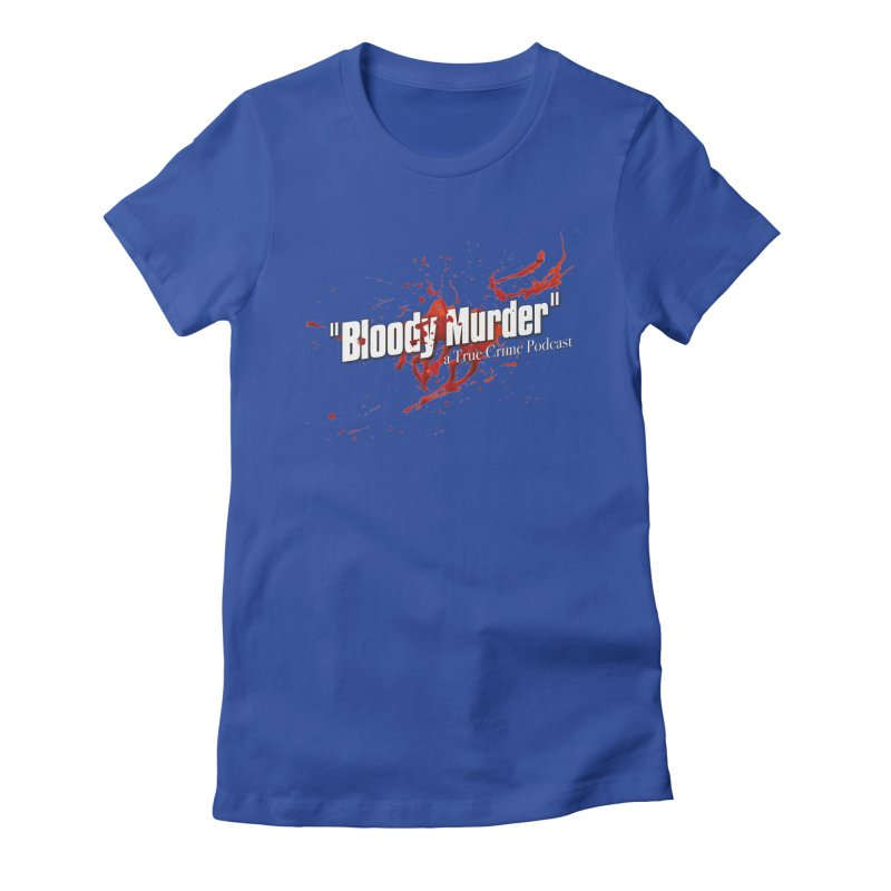Bloody Murder Bleeding Logo White Women's Fitted T-Shirt by Bloody Murder's Artist Shop