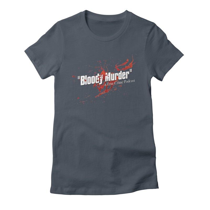 Bloody Murder Bleeding Logo White Women's Fitted T-Shirt by bloodymurder's Artist Shop
