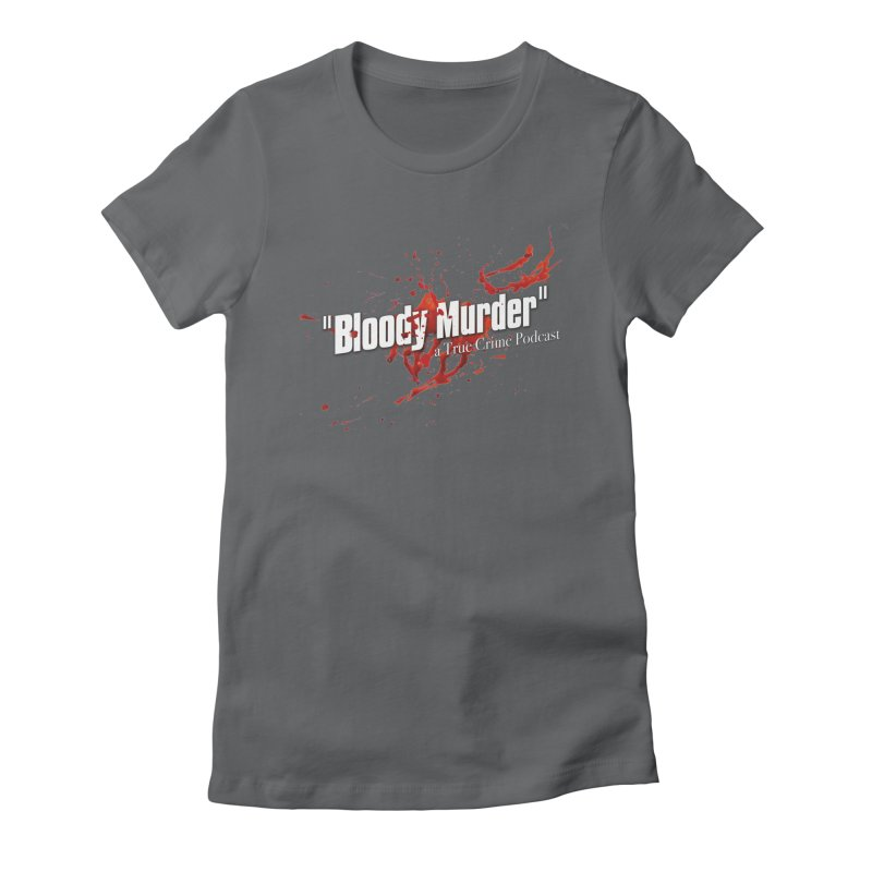 Bloody Murder Bleeding Logo White Women's Fitted T-Shirt by Bloody Murder's Artist Shop