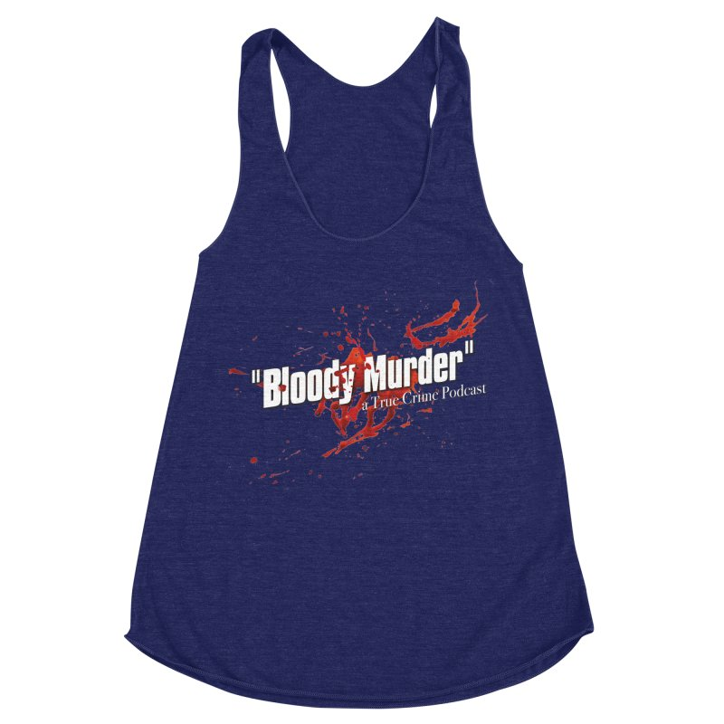 Bloody Murder Bleeding Logo White Women's Racerback Triblend Tank by Bloody Murder's Artist Shop
