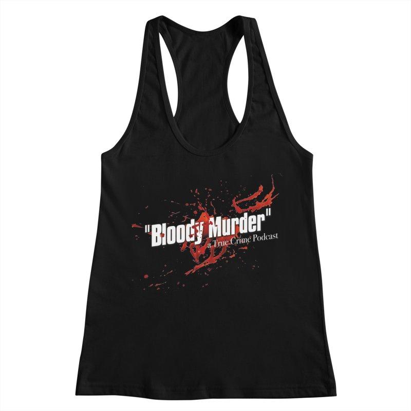 Bloody Murder Bleeding Logo White Women's Racerback Tank by Bloody Murder's Artist Shop
