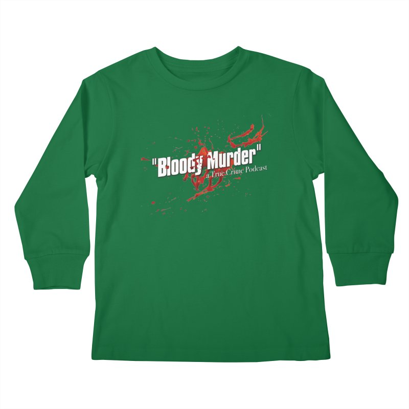 Bloody Murder Bleeding Logo White Kids Longsleeve T-Shirt by Bloody Murder's Artist Shop