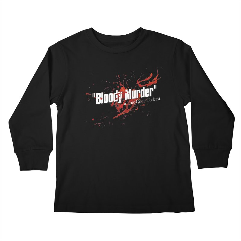 Bloody Murder Bleeding Logo White Kids Longsleeve T-Shirt by bloodymurder's Artist Shop