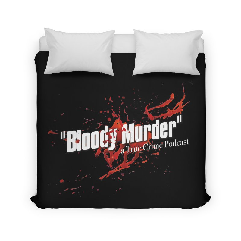 Bloody Murder Bleeding Logo White Home Duvet by Bloody Murder's Artist Shop