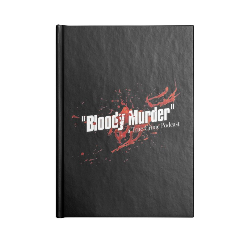 Bloody Murder Bleeding Logo White Accessories Lined Journal Notebook by Bloody Murder's Artist Shop
