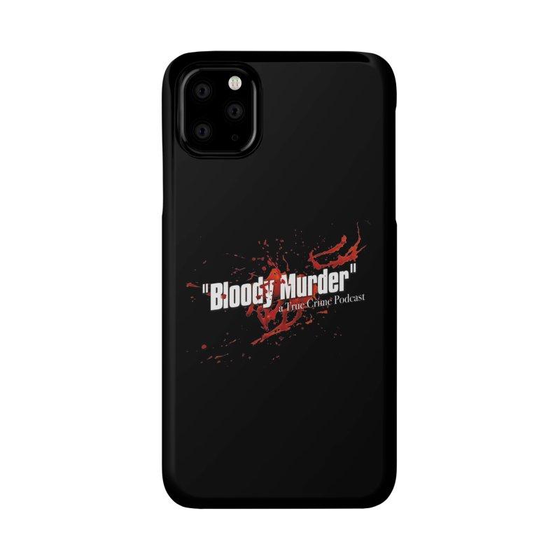 Bloody Murder Bleeding Logo White Accessories Phone Case by Bloody Murder's Artist Shop