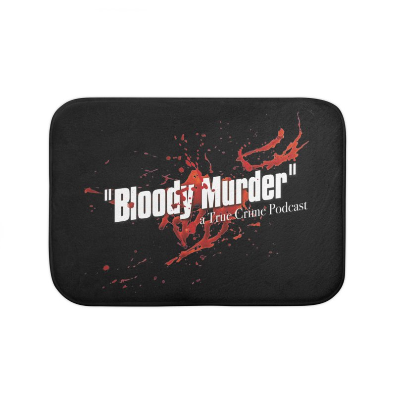 Bloody Murder Bleeding Logo White Home Bath Mat by Bloody Murder's Artist Shop